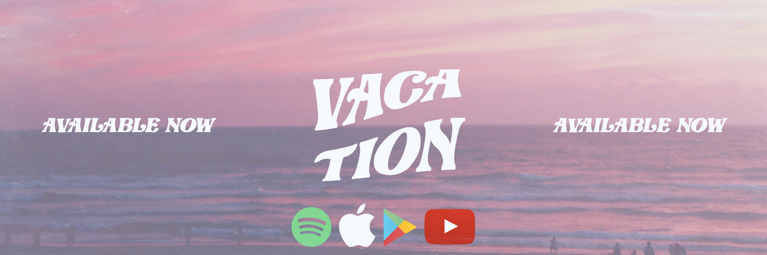 Vacation (Twitter Banner Available Now)